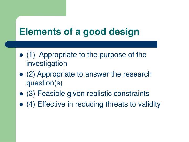 Elements of a good design