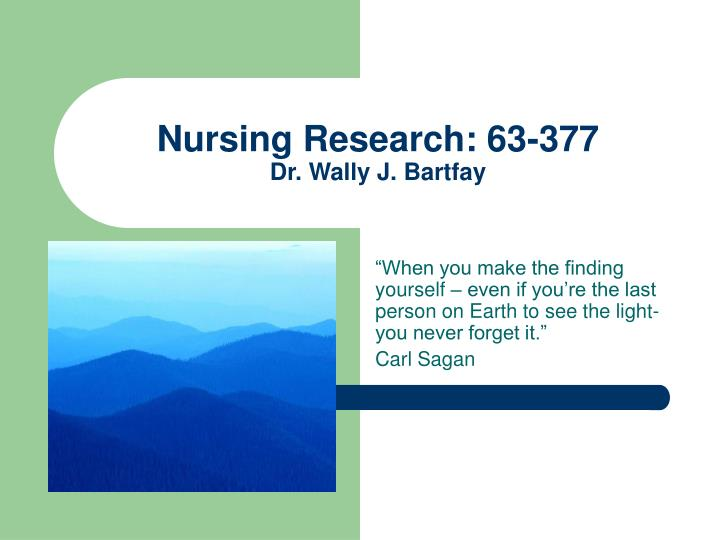 Nursing research 63 377 dr wally j bartfay