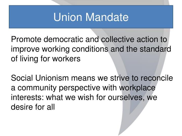 Union Mandate