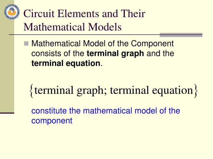 Circuit Elements and Their Mathematical Models