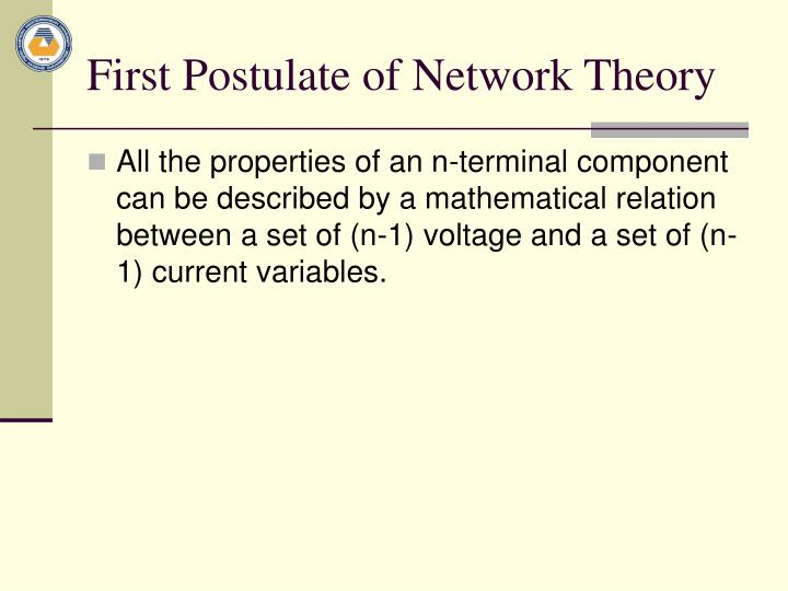 First Postulate of Network Theory