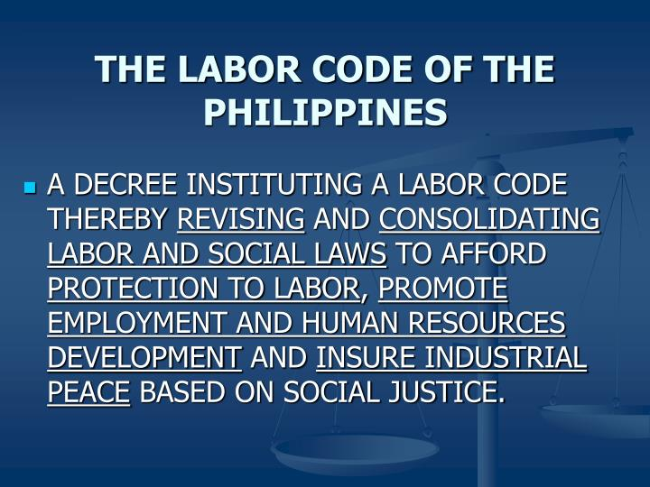 THE LABOR CODE OF THE PHILIPPINES