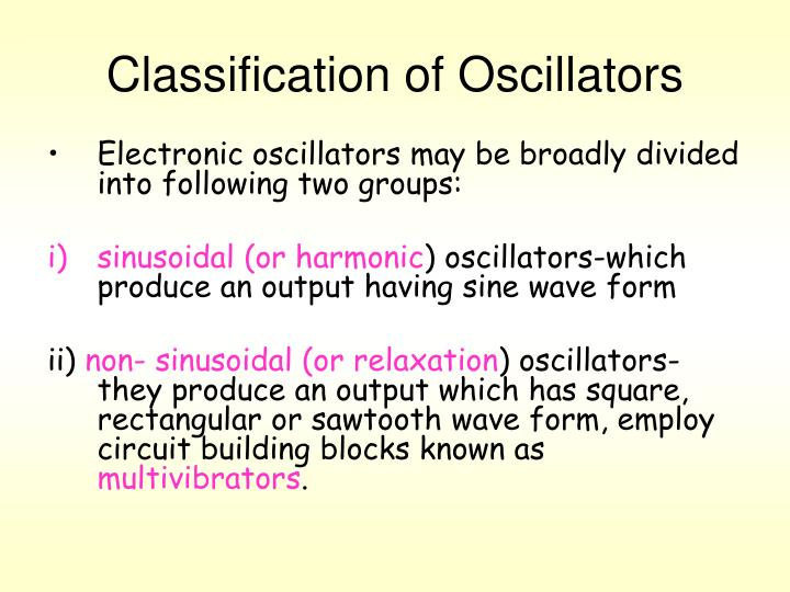 Classification of Oscillators