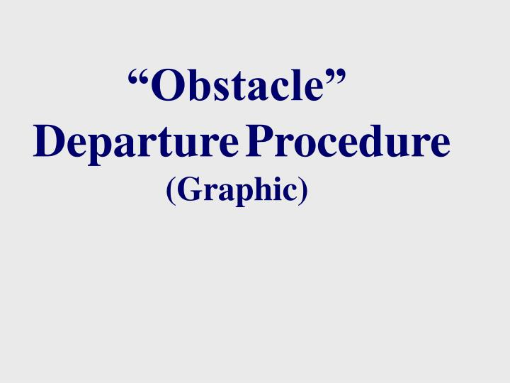 """""""Obstacle"""""""