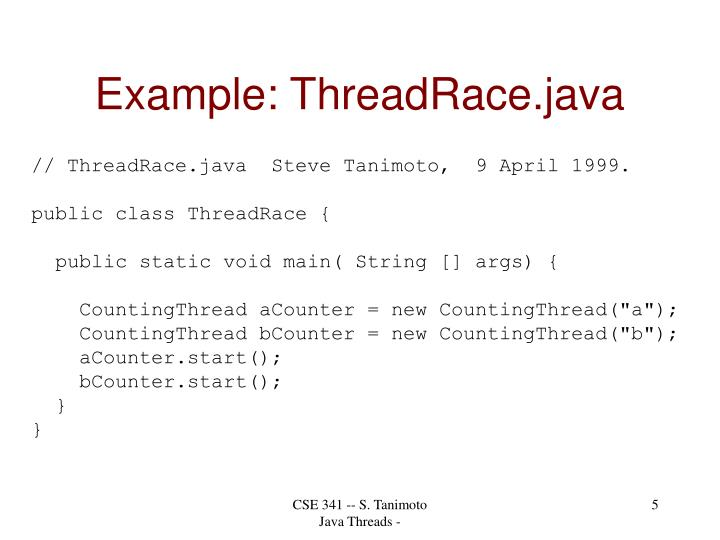 Example: ThreadRace.java