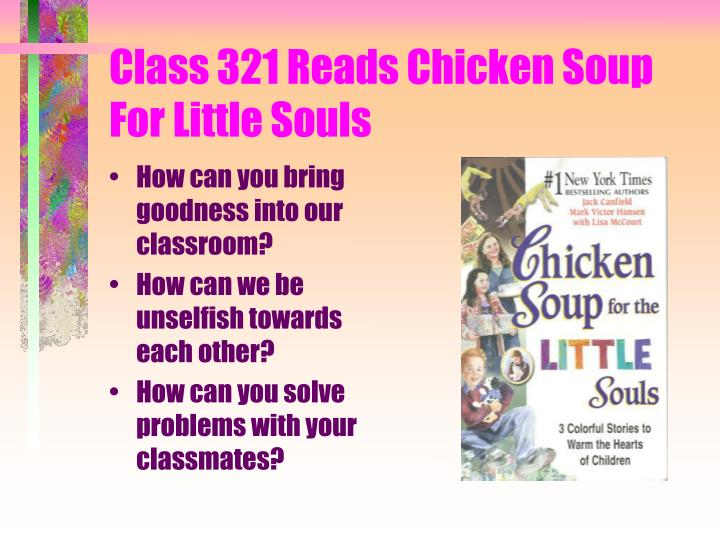 Class 321 Reads Chicken Soup For Little Souls
