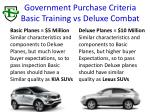 government purchase criteria basic training vs deluxe combat