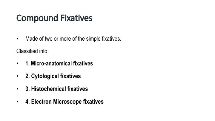 Compound Fixatives