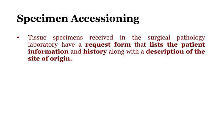 Specimen Accessioning