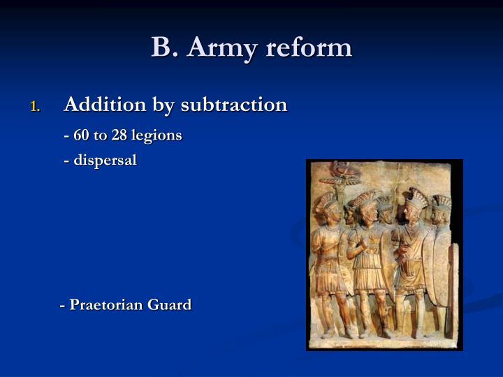 B. Army reform
