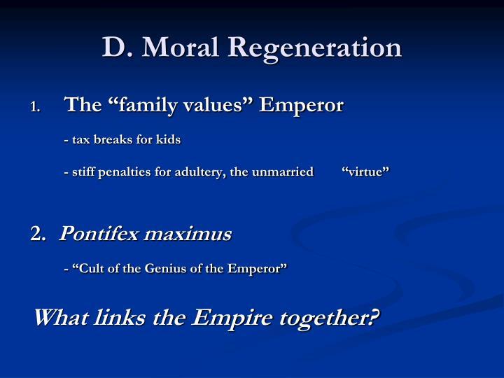 D. Moral Regeneration