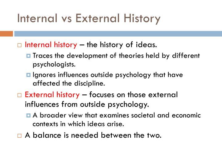 Internal vs External History