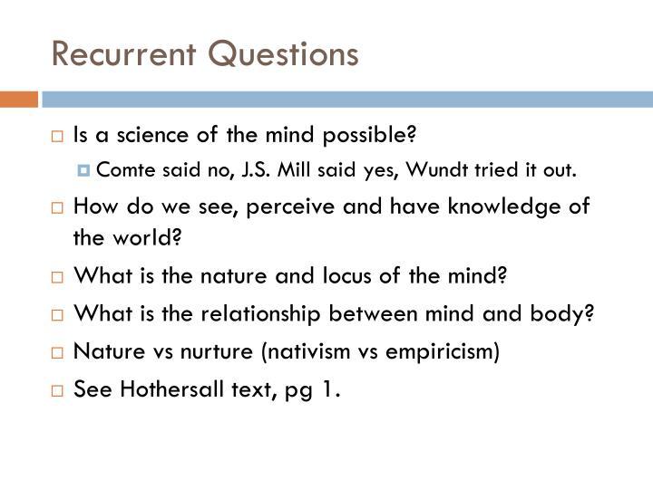 Recurrent Questions