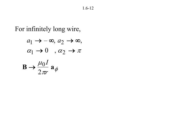 For infinitely long wire,