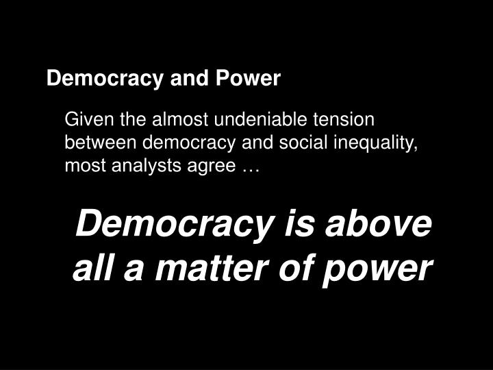 Democracy and Power
