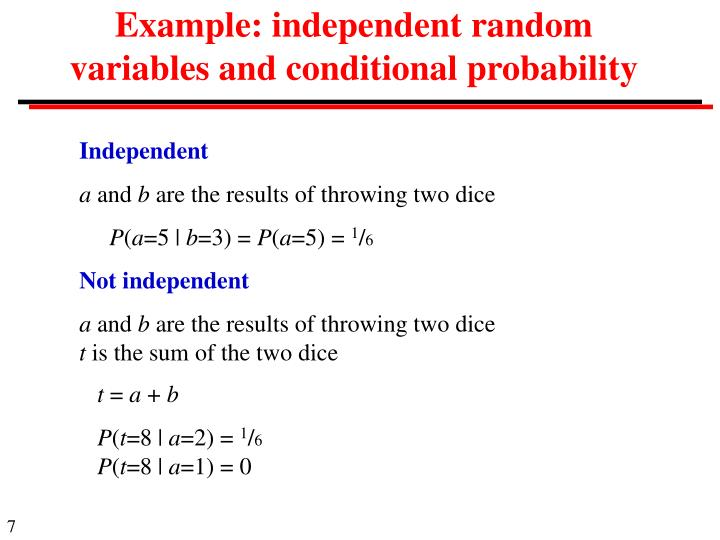 Example: independent random variables and conditional probability