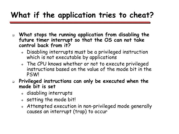 What if the application tries to cheat?