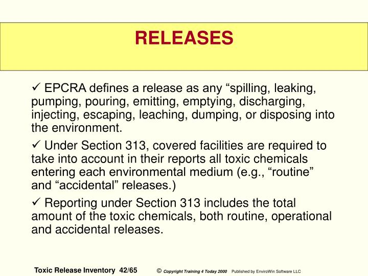 "EPCRA defines a release as any ""spilling, leaking, pumping, pouring, emitting, emptying, discharging, injecting, escaping, leaching, dumping, or disposing into the environment."