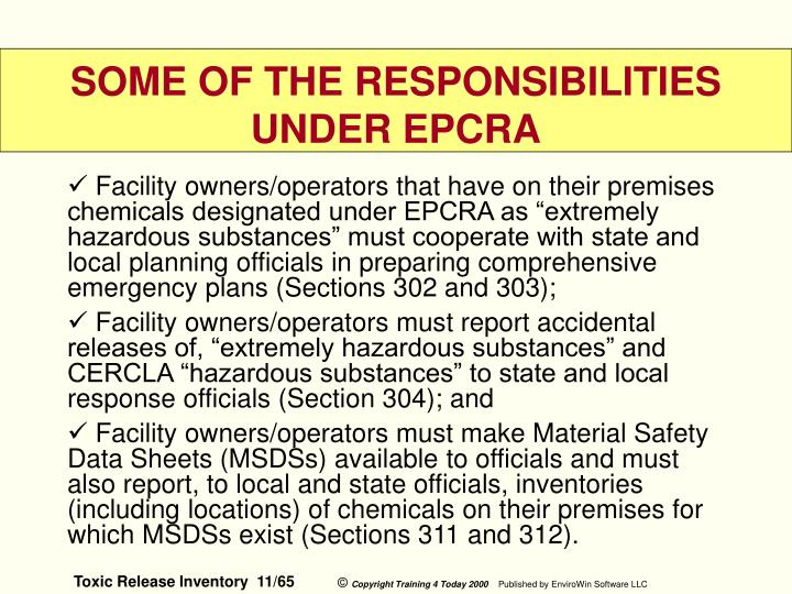 "Facility owners/operators that have on their premises chemicals designated under EPCRA as ""extremely hazardous substances"" must cooperate with state and local planning officials in preparing comprehensive emergency plans (Sections 302 and 303);"