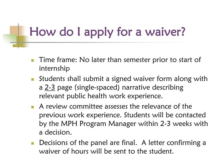 How do I apply for a waiver?
