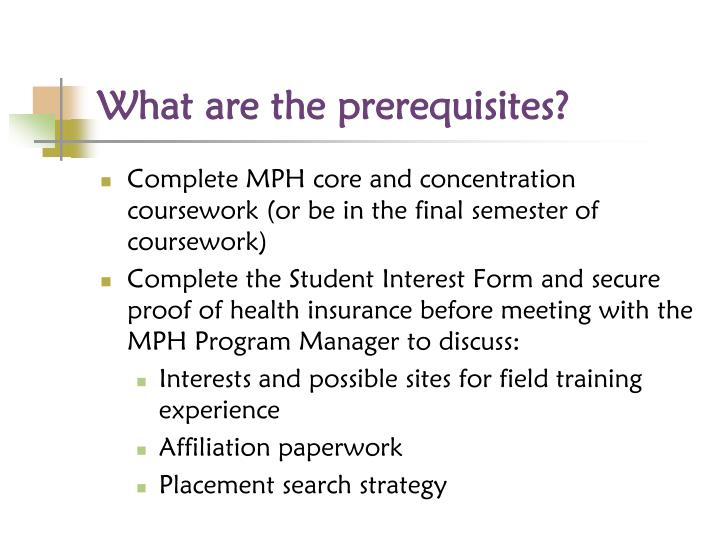What are the prerequisites?