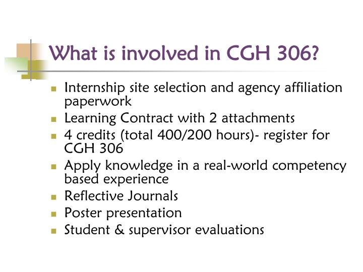 What is involved in CGH 306?