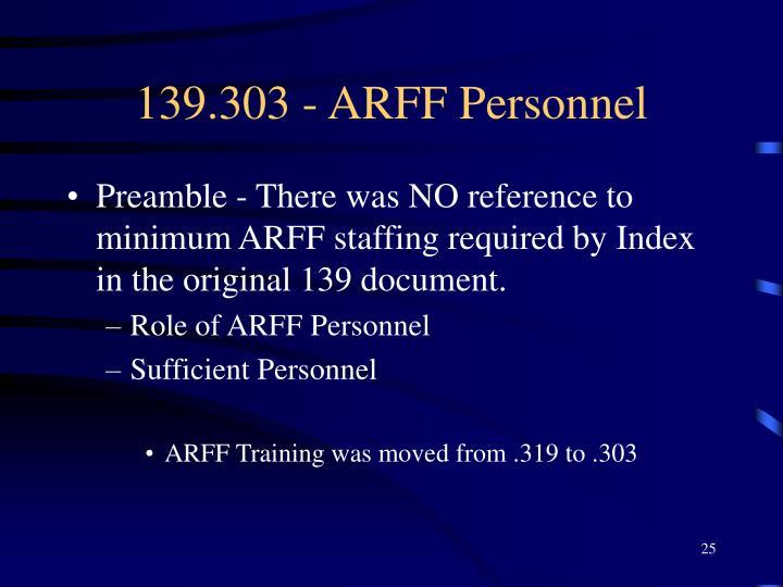 139.303 - ARFF Personnel