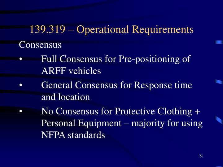 139.319 – Operational Requirements
