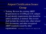 airport certification issues group