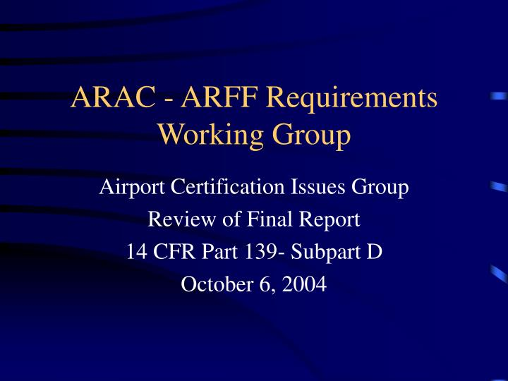 Arac arff requirements working group