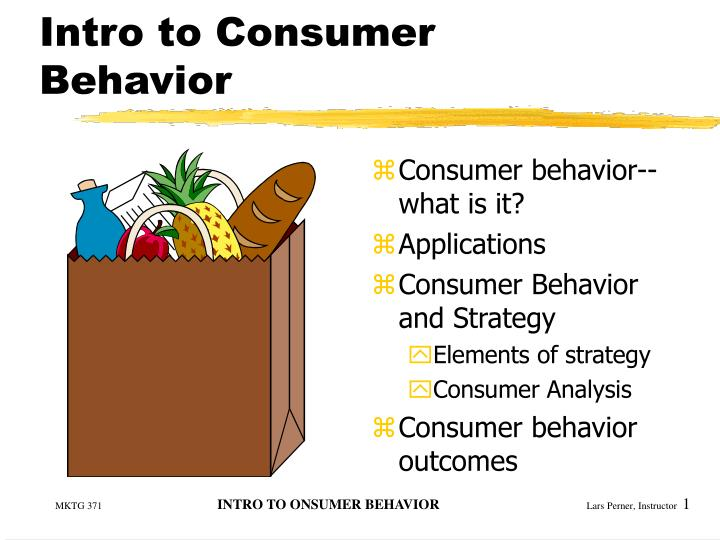 Intro to consumer behavior