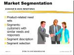 market segmentation covered in more detail later