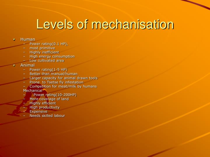 Levels of mechanisation