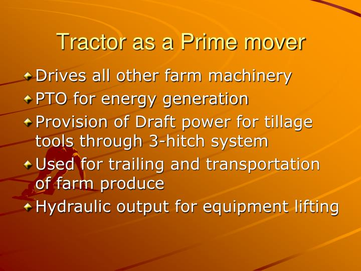 Tractor as a Prime mover