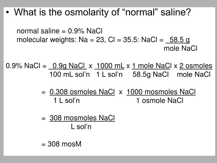 "What is the osmolarity of ""normal"" saline?"