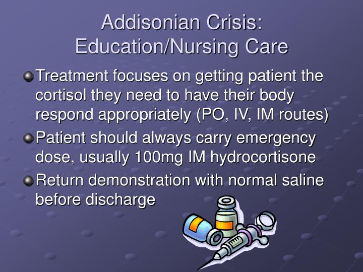 Addisonian Crisis: Education/Nursing Care