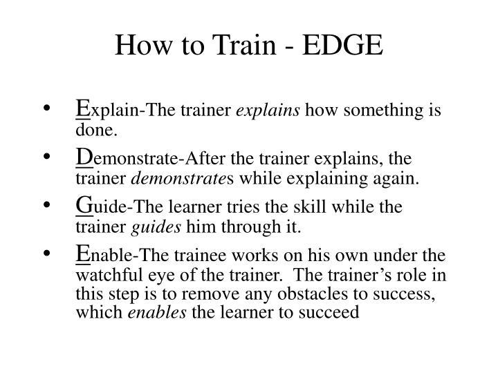 How to Train - EDGE