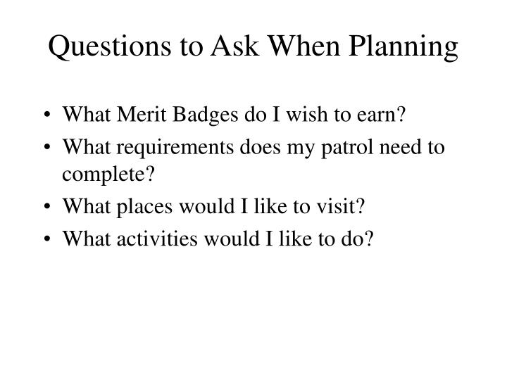 Questions to Ask When Planning