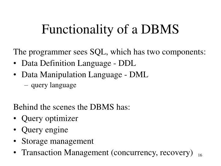 Functionality of a DBMS