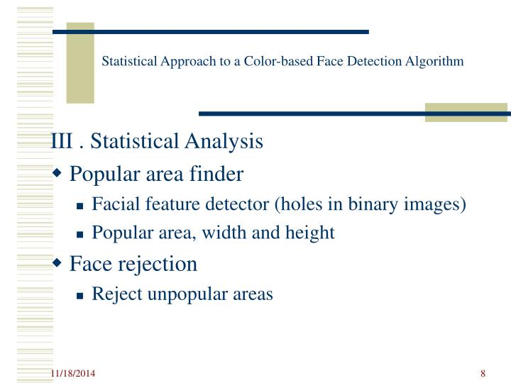 Statistical Approach to a Color-based Face Detection Algorithm