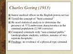 charles goring 1913