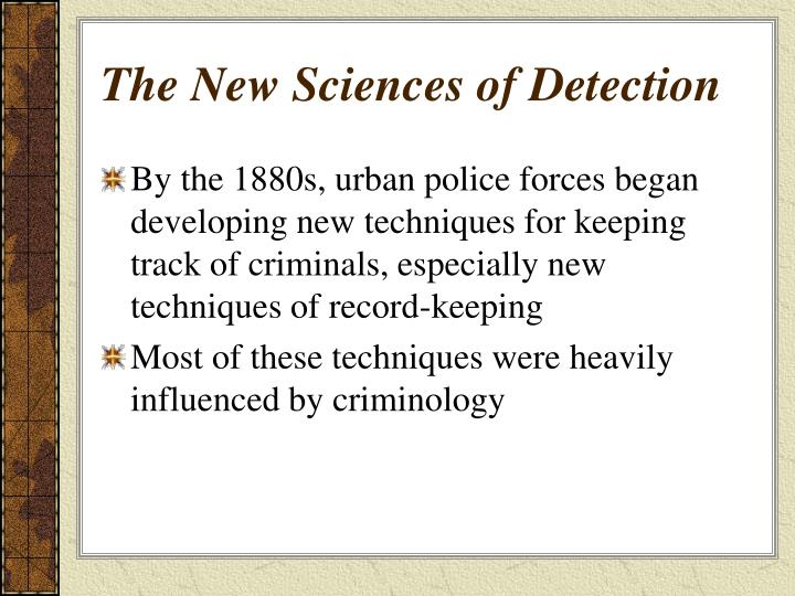 The New Sciences of Detection