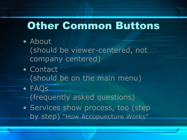 Other Common Buttons