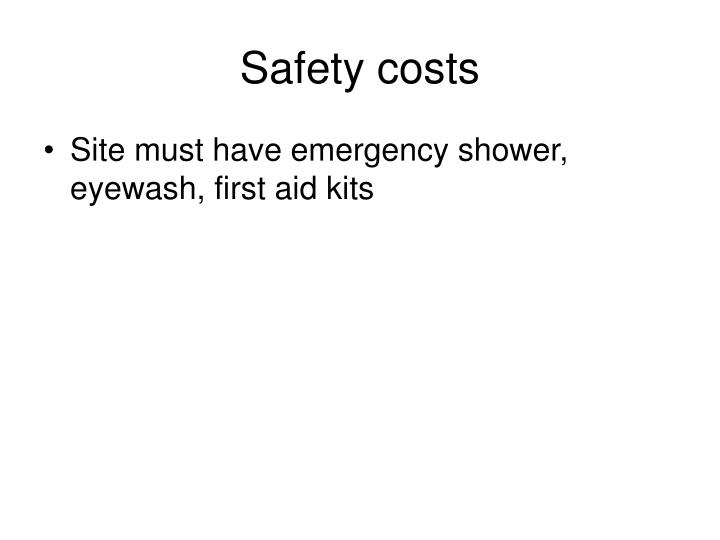 Safety costs