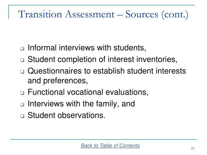 Transition Assessment – Sources (cont.)