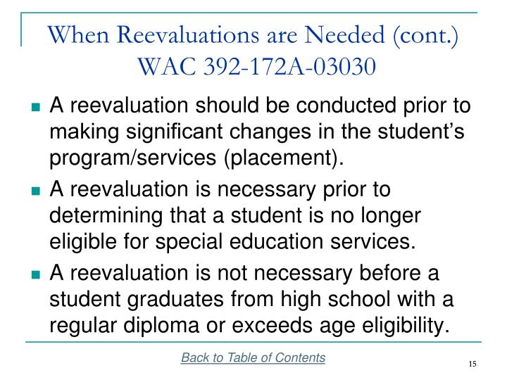 When Reevaluations are Needed (cont.)