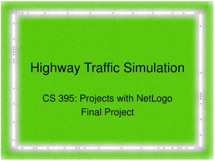 Highway traffic simulation
