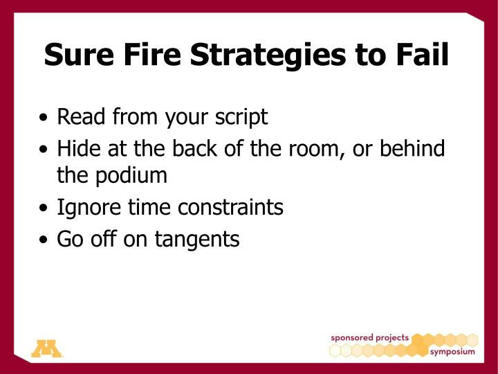 Sure Fire Strategies to Fail