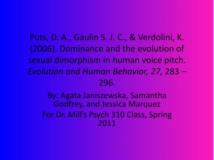 By agata janiszewska samantha godfrey and jessica marquez for dr mill s psych 310 class spring 2011