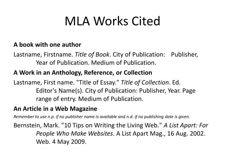 how to format works cited Mla citation examples based on the mla handbook works cited list examples articles no official mla format for citing online classroom materials exists.